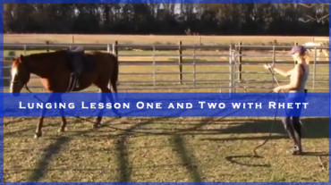 Lunging Lesson One and Two with Rhett